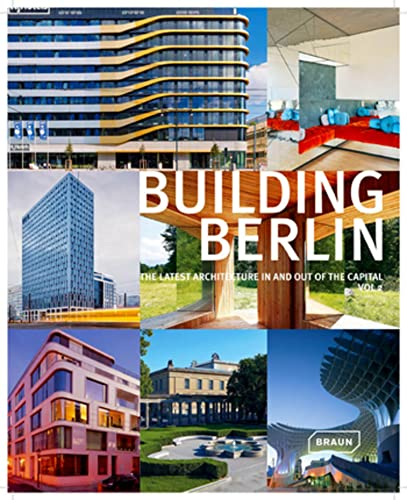 """BUILDING BERLIN "": The latest architecture in and out of the Capital: Louis Back"