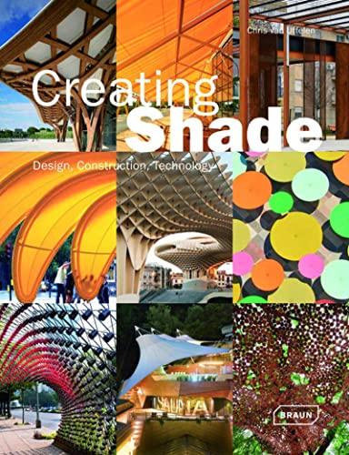Creating Shade: Chris van Uffelen