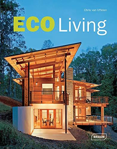 Eco Living (Architecture in Focus): Uffelen, Chris van