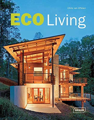 Eco Living (Hardcover): Chris Van Uffelen