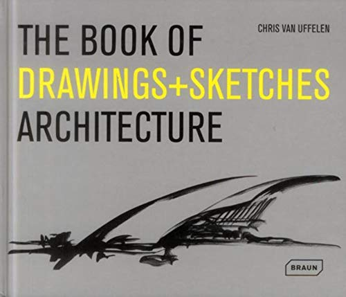 9783037681503: The Book of Drawings + Sketches - Architecture