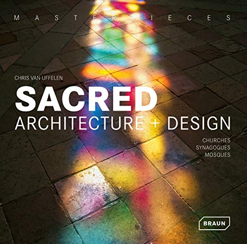 """Masterpieces: Sacred Architecture & Design """": Churches, Synagogues, Mosques & Temples: ..."""
