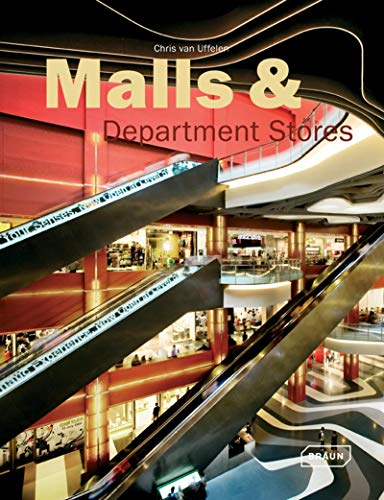 Malls & Department Stores (Architecture in Focus): Uffelen, Chris Van