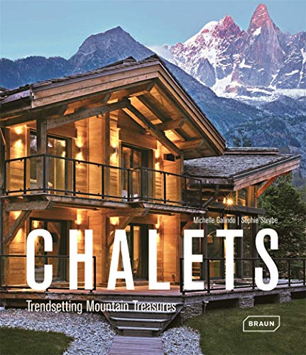 9783037681565: Chalets: Trendsetting Mountain Treasures