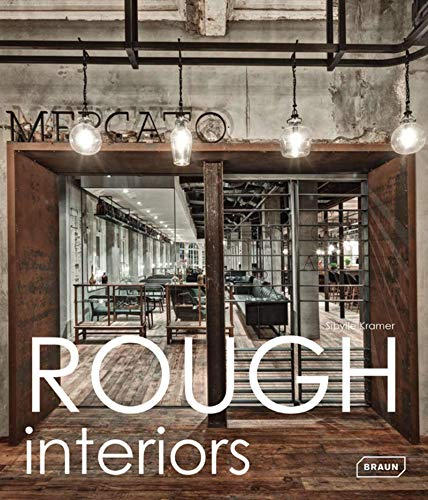 9783037681572: Rough Interiors