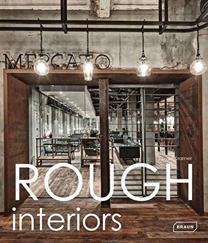 Rough Interiors: Sibylle Kramer