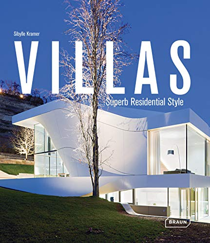 Villas: Superb Residential Style: Kramer, Sibylle