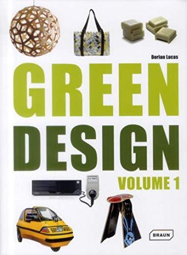 Green Design, Vol. 1: Dorian Lucas