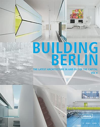 9783037681886: BUILDING BERLIN : The latest architecture in and out of the Capital