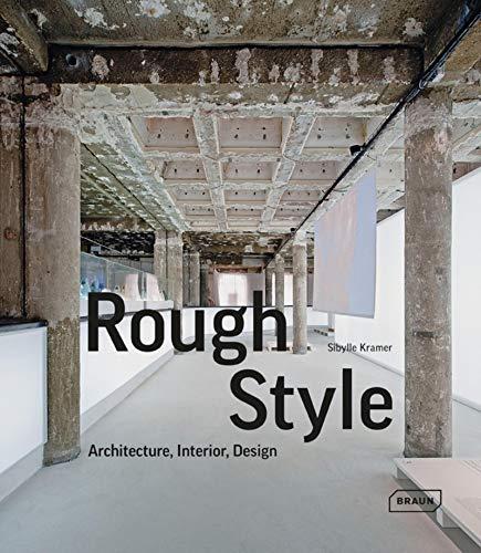 Rough Style: Sybille Kramer