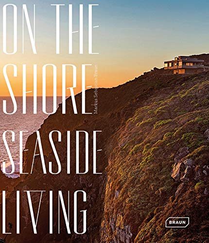 9783037682135: On the Shore: Seaside Living (BRAUN)