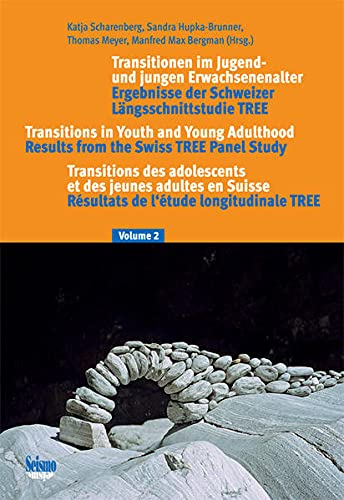 9783037771570: Transitions des adolescents et des jeunes adultes en Suisse : Résultats de l'étude longitudinale TREE, Tome 2