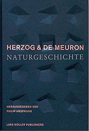 9783037780503: Herzog & de Meuron: Naturgeschichte (German Edition)