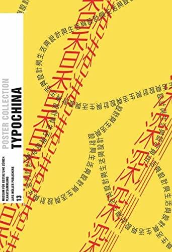 Typo China (Poster Collection 13): Eva Ludi Kong,Museum