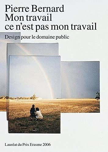 Mijn Werk is Niet Mijn Werk (Paperback): Hugues Boekraad
