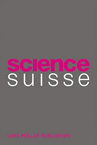 9783037781456: Science Suisse (German, French and Italian Edition)