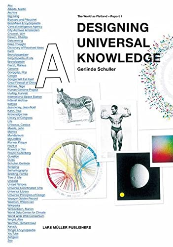 Designing Universal Knowledge: The World as Flatland - Report 1: Schuller, Gerlinde