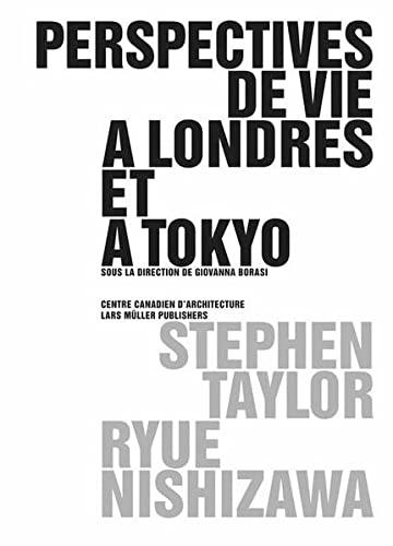 9783037781524: Perspectives de vie à Londres et à Tokyo (French Edition)