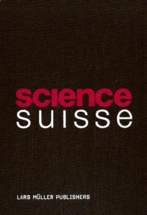 9783037781562: Science Suisse (German, French and Italian Edition)