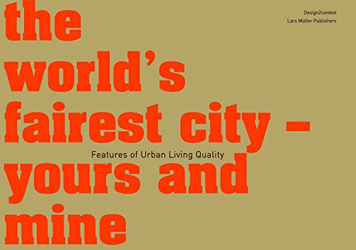 the world's fairest city - yours and: Baur, Ruedi; Feuz,