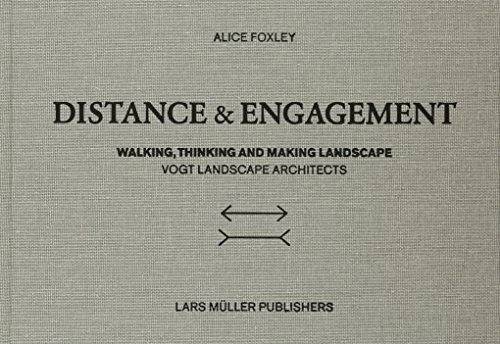 9783037781968: Distance and Engagement: Walking, Thinking and Making Landscape