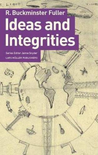9783037781982: Ideas and Integrities: A Spontaneous Autobiographical Disclosure
