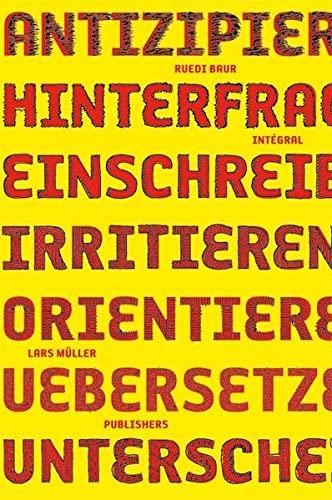 Ruedi Baur Intégral (German Edition) (9783037782026) by Ruedi Baur