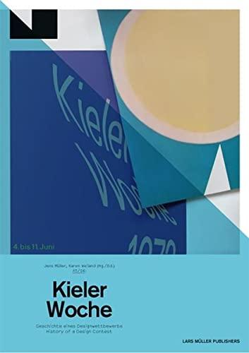 9783037782316: A5/04: Kieler Woche: Geschichte Eines Designwettbewerbs / History of a Design Contest (German and English Edition)