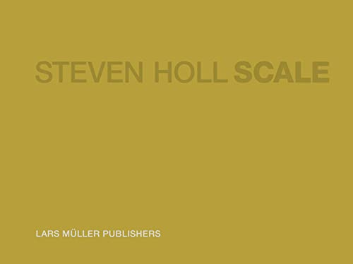 Scale: Holl, Steven