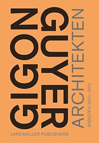 9783037782576: Gigon/Guyer Architekten
