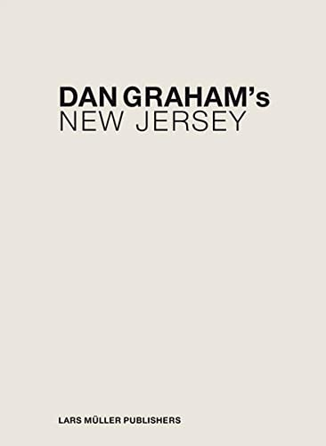 Dan Graham's New Jersey: Craig Buckley