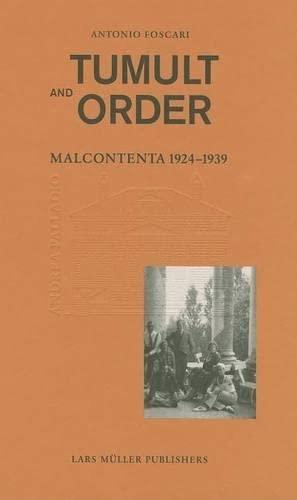 9783037782972: La Malcontenta: 1924-1939 Tumult and Order