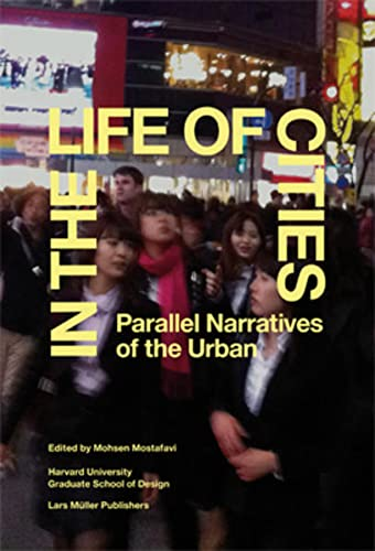 9783037783023: In the Life of Cities /Anglais