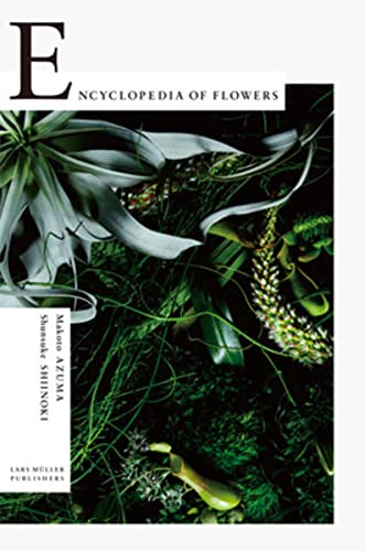 Encyclopedia of Flowers. Flower Works.: Hg. Kyoko Wada. Baden 2012.