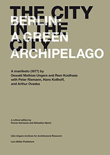 9783037783269: The City in the City: Berlin: A Green Archipelago