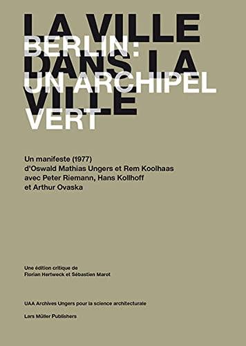 La Ville Dans La Ville: Berlin, Un: Florian Hertweck, Sebastien
