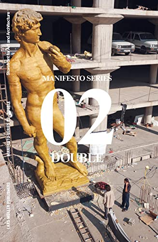 9783037783450: Double: Storefront for Art and Architecture Manifesto Series 2