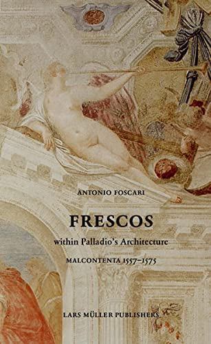 9783037783702: Frescos: In the Rooms of Palladio: Malcontenta 1557-1575