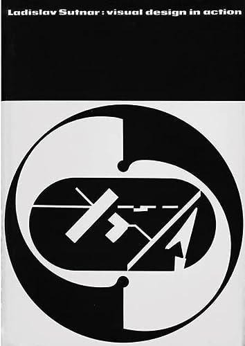 Ladislav Sutnar: Visual Design in Action: Ladislav Sutnar