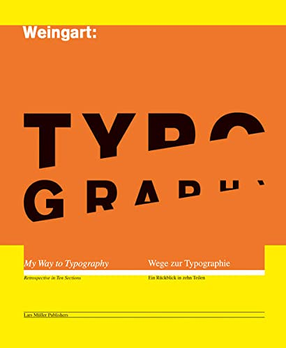 Typography: My Way to Typography (English and German Edition): Wolfgang Weingart
