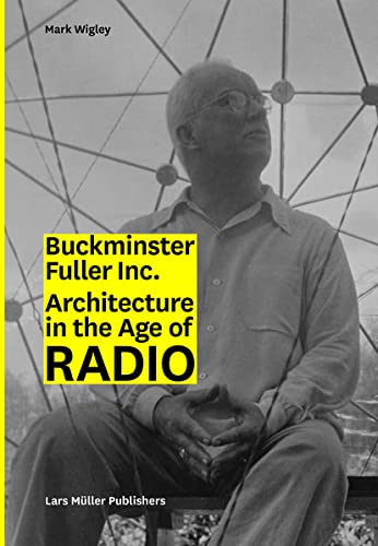 9783037784280: Bucky Inc. Architecture in the Age of Radio /Anglais