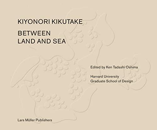 Between Land and Sea: Works of Kiyonori: Tadashi Oshima