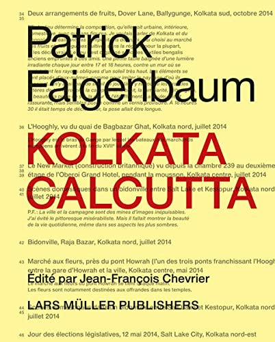 Patrick Faigenbaum Kolkata Calcutta: Jean-Francois Chevrier