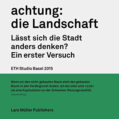 9783037784839: Achtung: Die Landschaft /Allemand