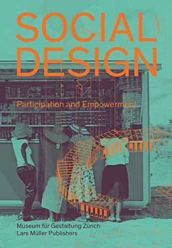 9783037785706: Social Design: Participation and Empowerment
