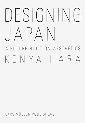 9783037786116: Designing Japan: A Future Built on Aesthetics