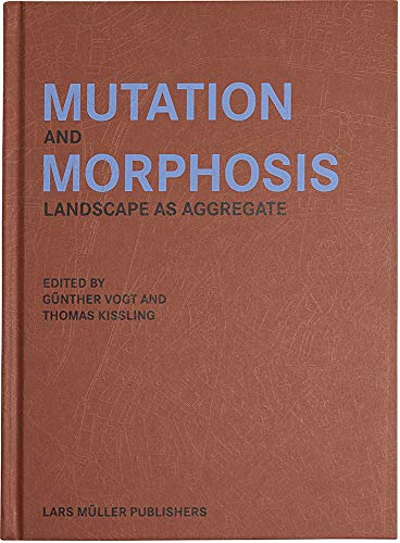9783037786185: Mutation and Morphosis; Landscape as Aggregate