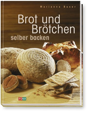 9783037801338: Brot und Brötchen selber backen. look and cook.