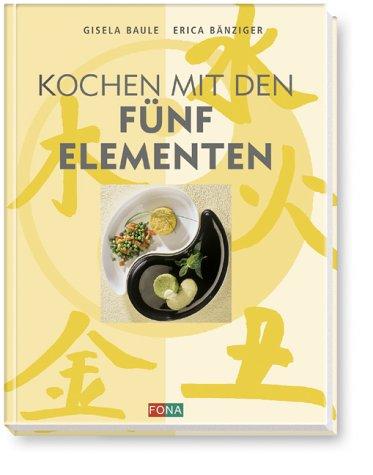 9783037801840: Kochen mit den Fünf Elementen