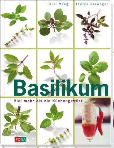 9783037802434: Basilikum (Livre en allemand)